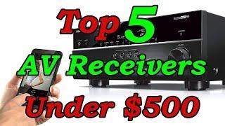 Best AV Receiver Under $500   Top 5 AV Receivers For 2018