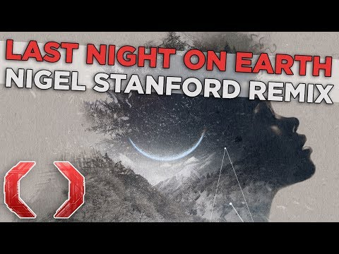 Celldweller - Last Night on Earth (Nigel Stanford Remix)