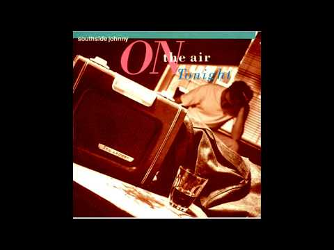 Southside Johnny ‎– On The Air Tonight