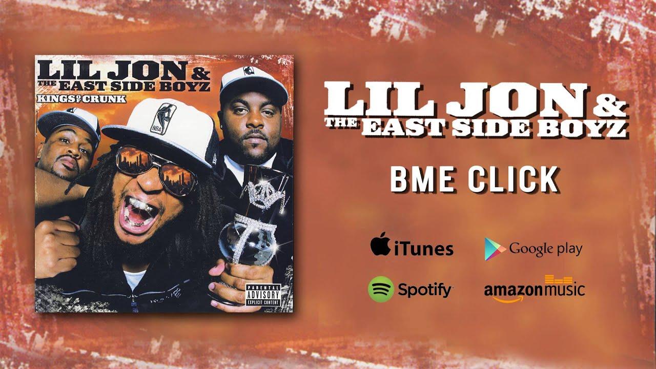 Download Lil Jon & The East Side Boyz - BME Click