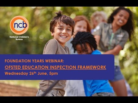 Foundation Years Webinar: Ofsted Education Inspection Framework
