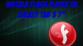 instalar Flash Player  Galaxy Tab 3 7