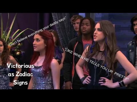 Victorious Characters As Zodiac Signs