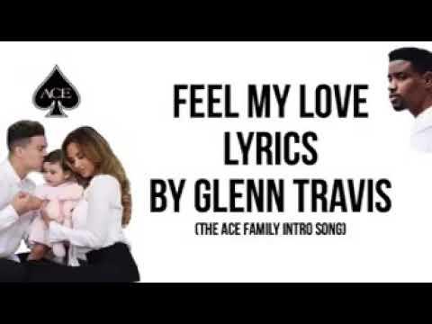 Feel my love lyrics ACE FAMILY