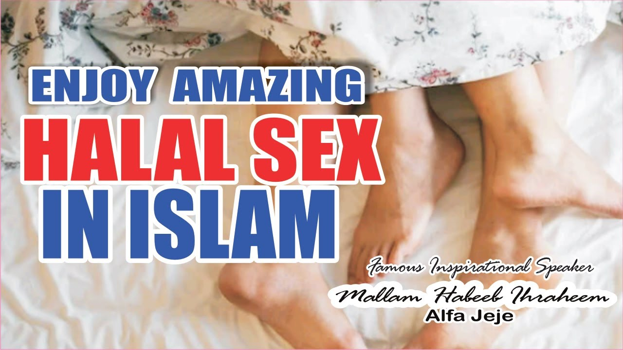 Download ENJOY AMAZING HALAL SEX IN ISLAM