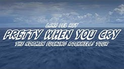 Lana Del Rey - Pretty When You Cry [The Norman Fucking Rockwell! Tour] [Studio Version]