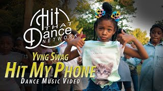 Amazing Kid Dancers x  Hit That Dance Network | Yvng Swag - Hit My Phone (Dance Music Video)