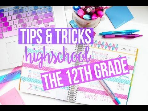 TIPS & TRICKS ♡ HIGH SCHOOL: 12th GRADE