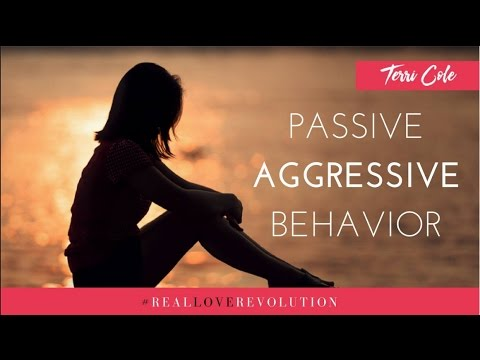 Managing Passive Aggressive Behavior  Terri Cole Real Love Revolution