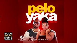 Queen Jenny - Pelo Yaka Remix Feat. Azui (Original)