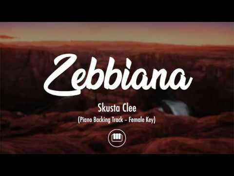 Zebbiana - Skusta Clee (Female Key - Piano Backing Track)