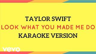 JMKaraoke - Look What You Made Me Do (Karaoke Version/Taylor Swift)
