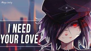 Nightcore - I Need Your Love   Lyrics