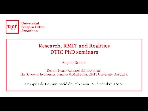 Research, RMIT and Realities. DTIC PhD seminars
