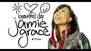 Repeat youtube video It's A Beautiful Day - Jamie Grace (with lyrics)