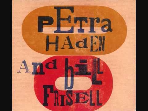 Petra Haden And Bill Frisell - Petra Haden And Bill Frisell