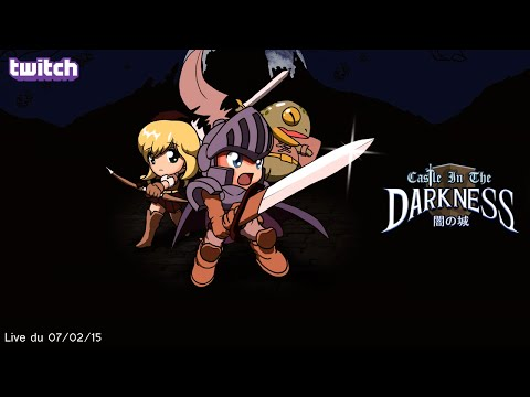 [Twitch][LivePLay] Castle in the Darkness (Steam)