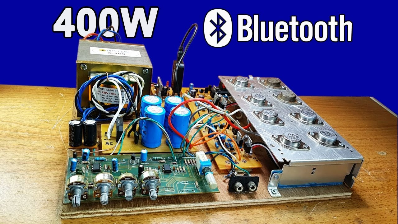 How To Make Power Audio Amplifier 400 Watt With Bluetooth