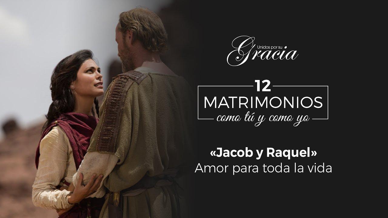 Amor Para A Vida Toda: Jacob Y Raquel, Amor Para Toda La Vida