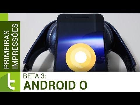 Primeiras impressões Android O Beta 3 | TudoCelular