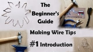 The Beginner's Guide - Making Wire Point Tips - Introduction And Tools - #1