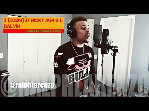 Nicky Jam x J. Balvin - X (EQUIS) | ENGLISH TRANSLATION