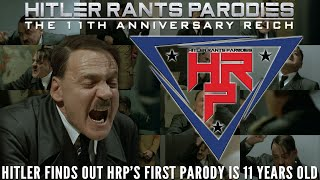 Hitler finds out HRP's first parody is 11 years old