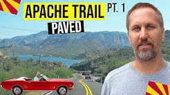 Apache Trail Arizona Scenic Drive (Paved) | Things to Do in Phoenix, Arizona (Pt. 1)