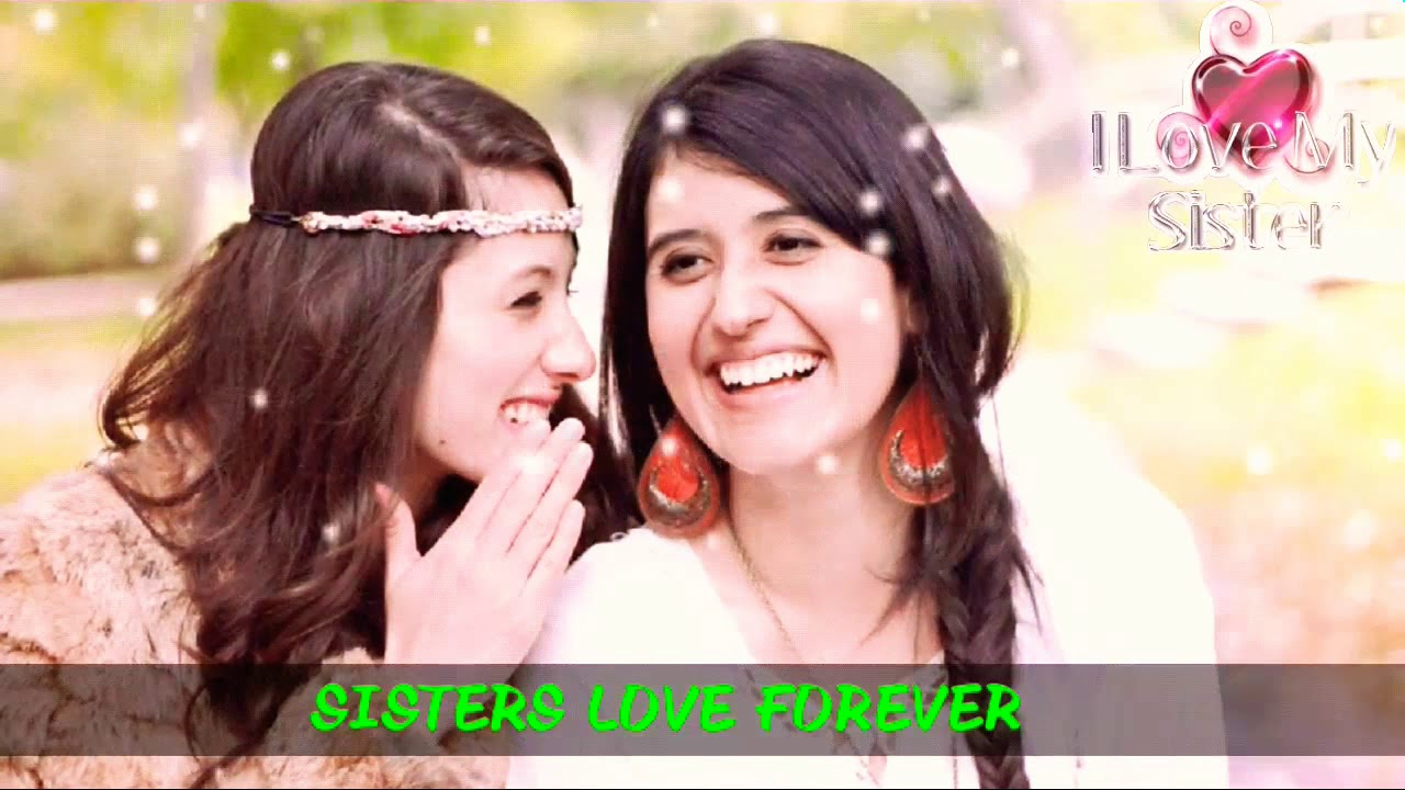Sisters Love Whatsapp Status Youtube