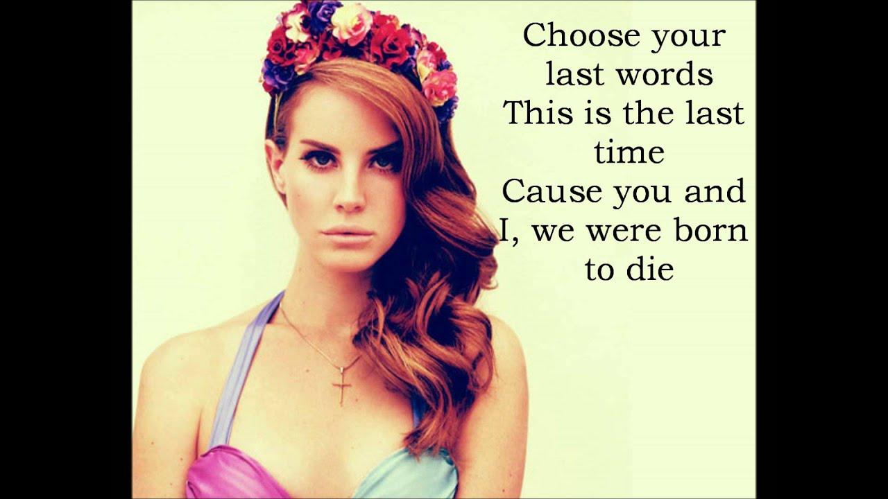 Lana del Rey Born to die Lyrics Video - YouTube
