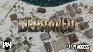Depraved - Early Access - Bears Killed the Reno Gang! - Part 2