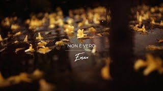 Emax - Non è vero  (Official Lyrics Video)