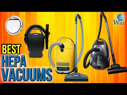 10 Best HEPA Vacuums 2017
