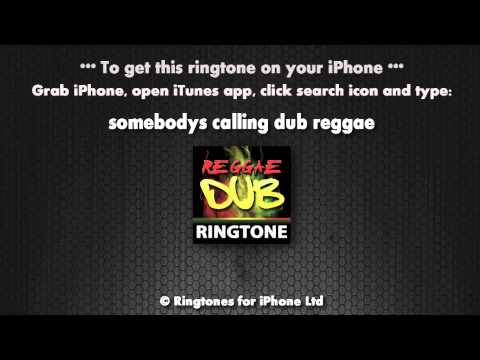 Somebody's Calling Dub Reggae iPhone Ringtone