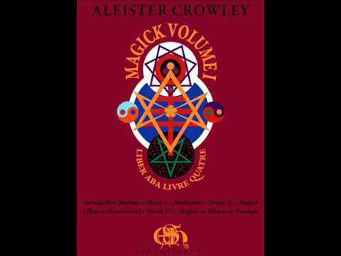 MAGICK XVIII Of Clairvoyance and the Body of Light Aleister Crowley