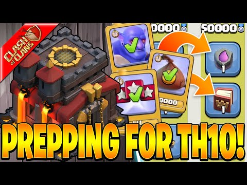 GETTING READY FOR TH10 WITH CLAN GAMES! - Clash Of Clans