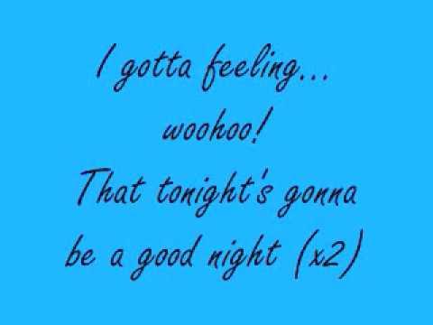 I've Got A Feeling Lyrics- Black Eyed Peas - YouTube