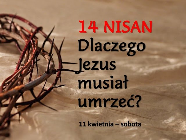 1. Dlaczego Jezus musiał umrzeć?