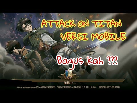 BAGUSKAH INI ?? ATTACK ON TITAN ANDROID MMORPG