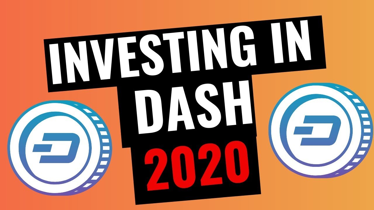 Should You Invest in DASH in 2020? [PRICE PREDICTIONS INCLUDED] 1