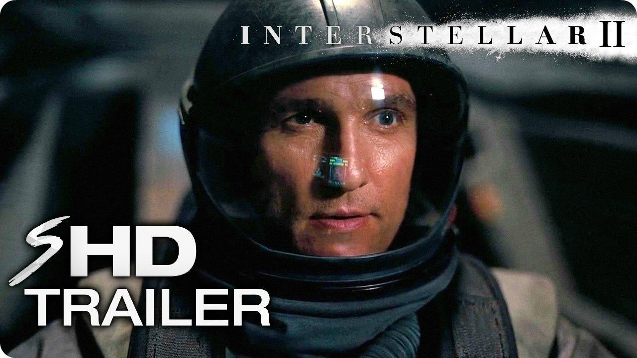 INTERSTELLAR 2 Teaser Trailer Concept (2019) Matthew ...