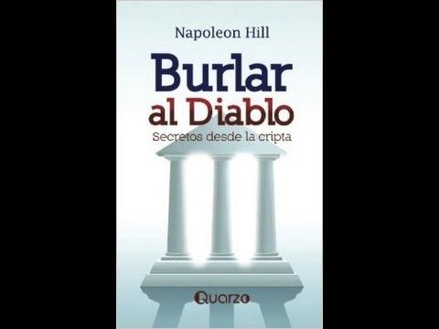 Audiolibro Burlar al Diablo - Napoleon Hill Parte 1