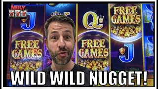 Wild Wild Nugget to the rescue!? Trying to work my magic on the slots!