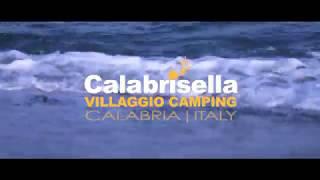 Calabrisella Villaggio Camping - Estate 2017