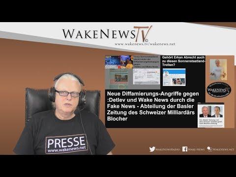Neue Diffamierungs-Angriffe gegen Detlev und Wake News durch die Basler Zeitung