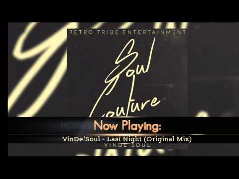 VinDe'Soul - Last Night