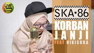 Download lagu KORBAN JANJI - SKA 86 ft NIKISUKA (Reggae SKA Version)
