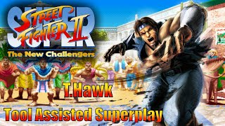 [TAS] - Super Street Fighter 2 (Arcade/CPS2) - T.Hawk - Full Perfect