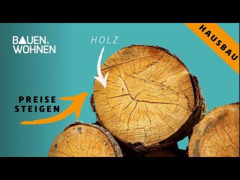 Hausbau: Warum ist Holz so teuer geworden? Warum die Baustoffe derzeit teuer werden. Holz Preis