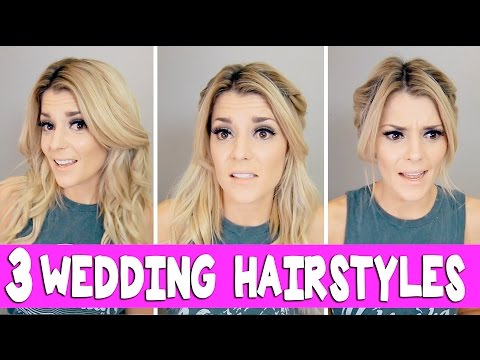 3 WEDDING HAIRSTYLES THAT WORKED!